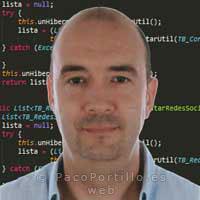 © Paco Portillo: Programador y Desarrollador de Aplicaciones Multiplataforma y dispositivos móviles. Desarrollo Web, Acceso a Datos, y Sistemas Microinformáticos y Redes. Imagen sujeta a Copyright.